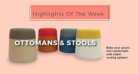 Highlights Of The Week: Ottomans & Stools!